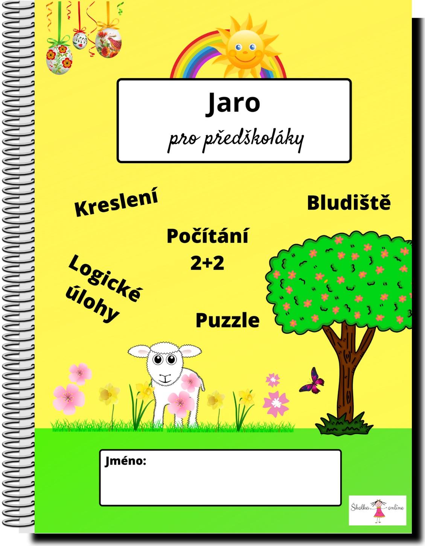 Mgr. Jana Pernicová / Skolka-online.cz: Pracovní listy pro předškoláky – Téma: Jaro
